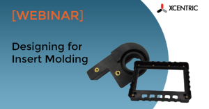 2020 Webinar No button - Designing for insert molding